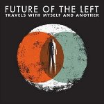 travels_with_myself_and_another_future_of_the_left_album
